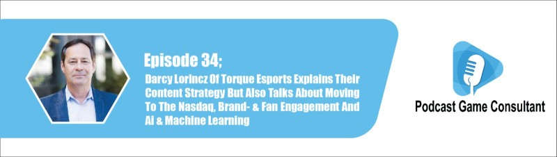 Darcy Lorincz Of Torque Esports (Engine Media) Explains Their Content Strategy